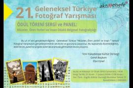 """21. Geleneksel Türkiye """"Müzeler, Ören Yerleri ve İnsan"""" Konulu Fotoğraf Yarışması ödül törenine davetlisiniz."""