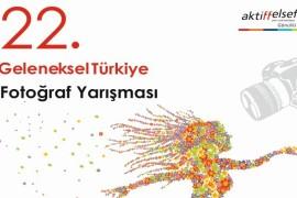 """22. Geleneksel Türkiye Fotoğraf Yarışması teması: """"Türkiye'de İlkbahar ve İnsan"""""""